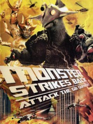 The Monster X Strikes Back/Attack the G8 Summit