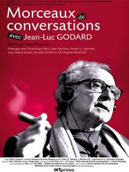 Fragments of Conversations with Jean-Luc Godard