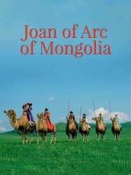 Joan of Arc of Mongolia