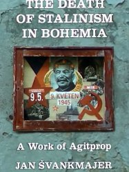 The Death of Stalinism in Bohemia
