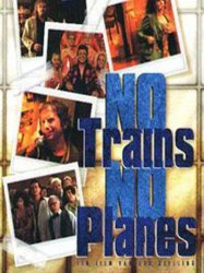 No Trains No Planes