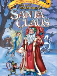 The Life & Adventures of Santa Claus