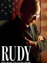 Rudy: The Rudy Giuliani Story