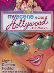 My Scene Goes Hollywood: The Movie
