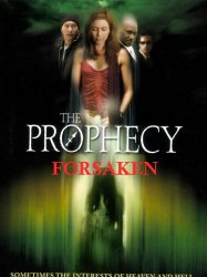 The Prophecy: Forsaken