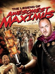National Lampoon's 301: The Legend of Awesomest Maximus