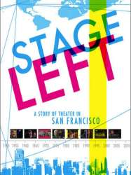 Edit Stage Left: A Story of Theater in San Francisco