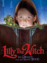 Lilly the Witch The Dragon and the Magic Book