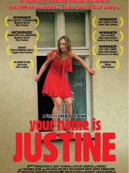 Your Name Is Justine