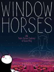 Window Horses: The Poetic Persian Epiphany of Rosie Ming