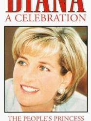 Diana: A Tribute to the People's Princess