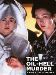 The Oil-Hell Murder